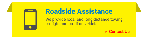 Roadside Assistance | We provide local and long-distance towing for light and medium vehicles. | Contact Us